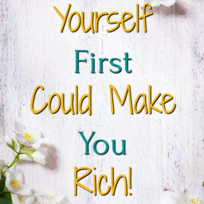 Paying Yourself First Could Make You Rich
