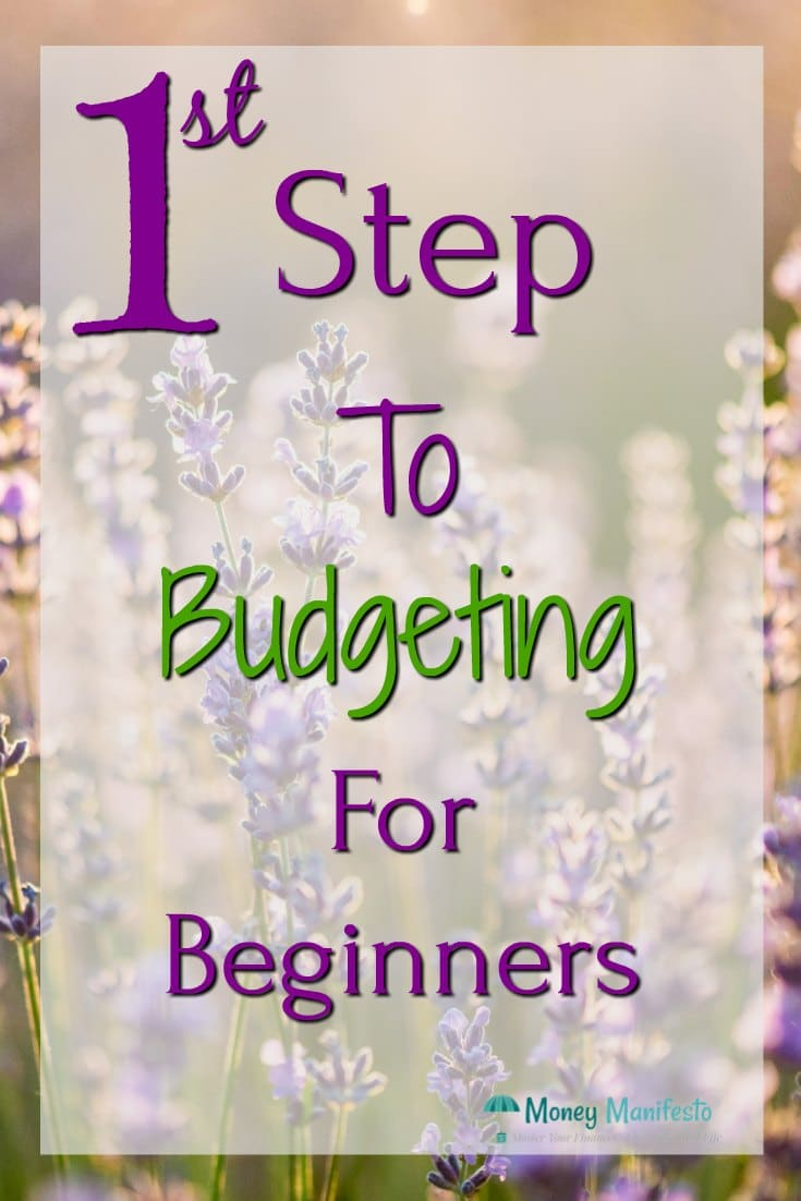 1st step to budgeting for beginners overlaid over lilac flowers