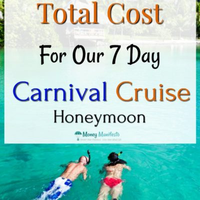 How Much Our 7 Day Carnival Cruise Honeymoon Cost Us