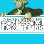 george washington from a dollar bill pointing to 125 money saving tips from personal finance experts