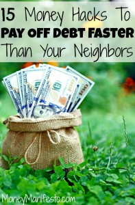 15 money hacks to pay off your debt faster than your neighbors above sack of $100 bills on grassy background