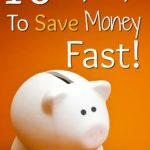 10 easy ways to save money fast above white piggy bank on orange background