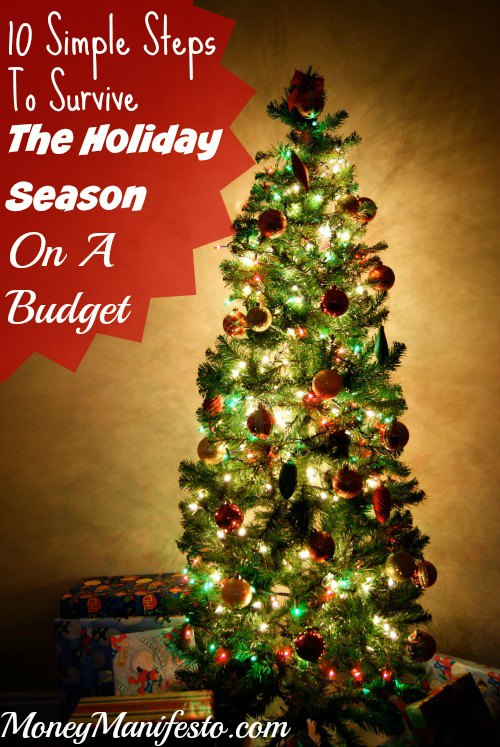 10 Simple Steps To Survive The Holiday Season On A Budget