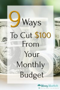 9 ways to cut $100 from your monthly budget overlaid over rolls of $100 bills sitting on a table