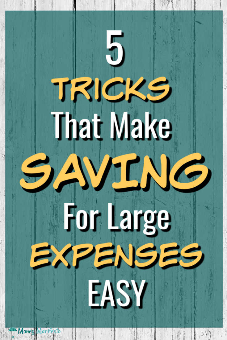 5 tricks that make savings for large expenses easy on teal background and white wood background