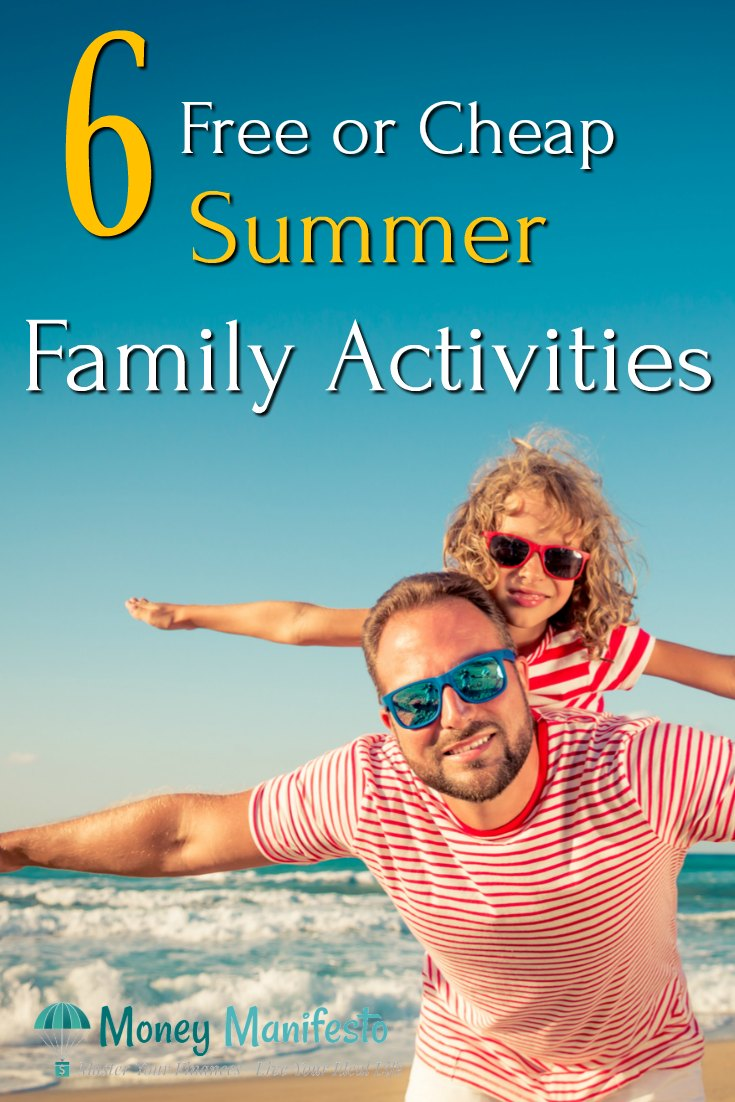 6 free or cheap summer family activities above dad and daughter at beach wearing sunglasses holding arms out like wings