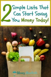 2 simple lists that can start saving you money today above paper bag spilling groceries and paper pad on a wood background