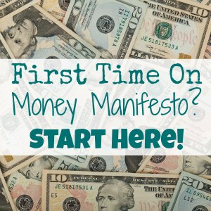 First time on Money Manifesto Start here
