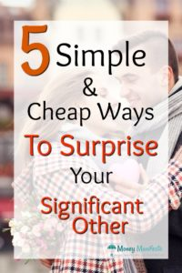 5 simple and cheap ways to surprise your significant other overlayed over couple embracing