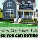 follow one simple rule so you can retire mortgage debt free below two story gray house with immaculate landscaping