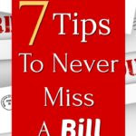 7 tips to never miss a bill overlayed over overdue bills in mail envelopes