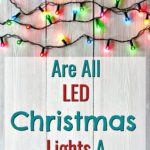 are all LED Christmas lights a scam below color Christmas lights on a strand on a wood background