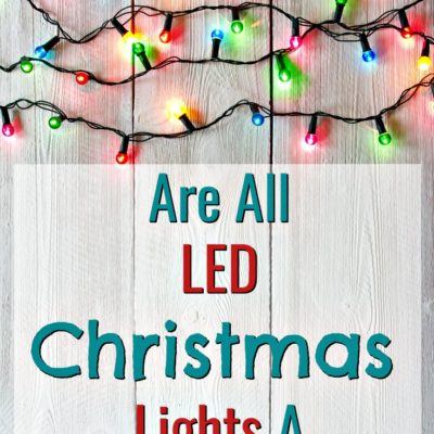 Are All Energy Efficient LED Christmas Lights A Scam?