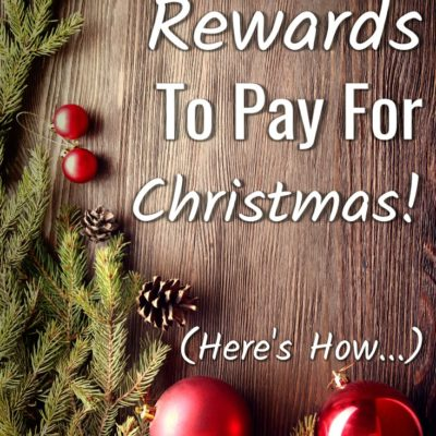 Use Credit Card Rewards to Pay for Christmas!