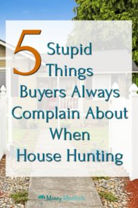 5 stupid things buyers always complaina bout when house hunting overlaid over driveway leading to perfectly manicured lawn and home