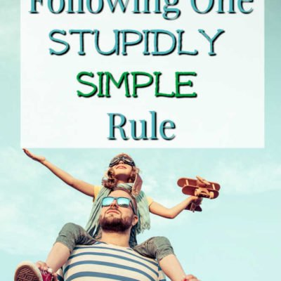 Get Rich By Following Just One Stupidly Simple Rule