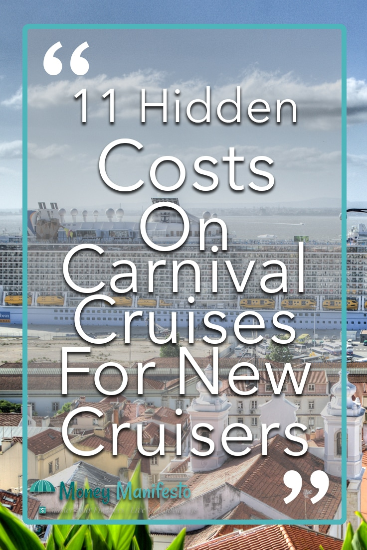11 hidden costs on carnival cruises for new cruisers overlayed on picture of royal carribean cruise ship at port in europe