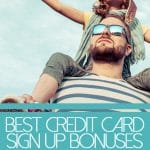 best credit card sign up bonuses right now below dad wearing sunglasses carrying child on shoulders wearing aviator glasses and hat