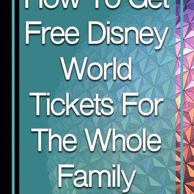 How To Get Free Disney World Theme Park Tickets For The Family
