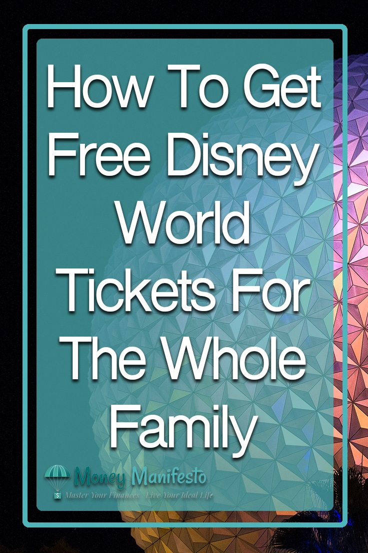 How To Get Free Disney World Tickets For The Whole Family