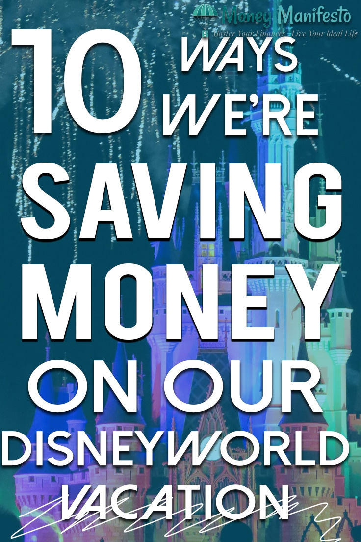 10 ways we're saving money on our disney world vacation over disney's cinderella castle