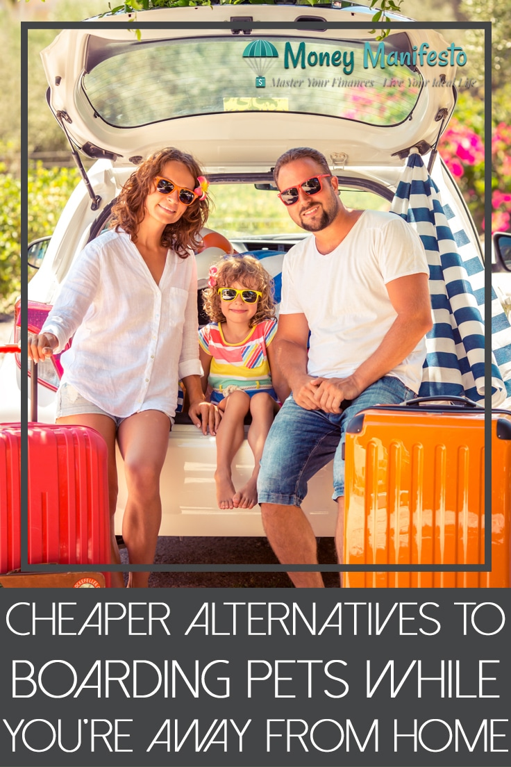 cheaper alternatives to boarding pets while you're away from home under family packing suitcases into car