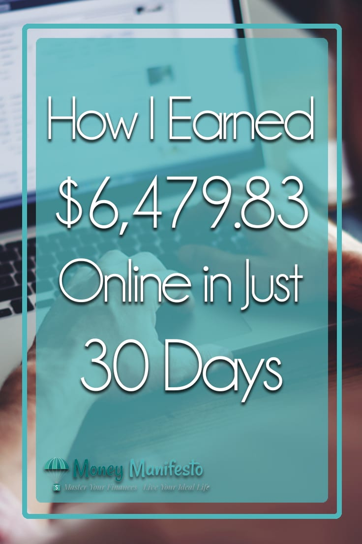 How I Earned $6,479.83 Online in Just 30 Days overlayed over two hands typing on a laptop on a wood desk