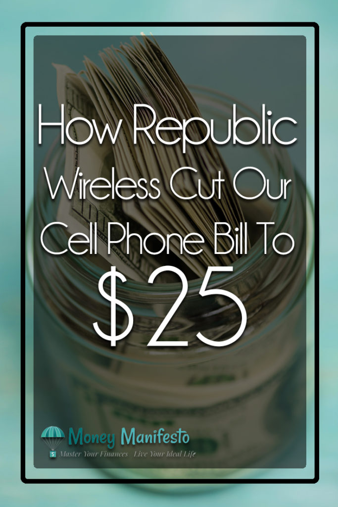 how republic wireless cut our cell phone bill to $25 in front of jar of $100 bills on blue background