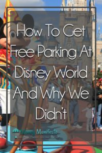 how to get free parking at disney world and why we didn't over parade with mickey mouse in front of cinderella castle
