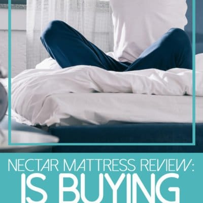Nectar Mattress Review – Is Buying A Mattress Online A Good Idea?