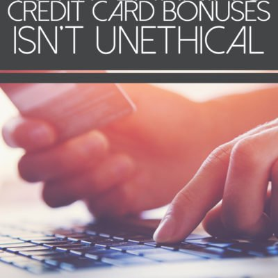 Why Earning Credit Card Sign Up Bonuses Is Not Unethical