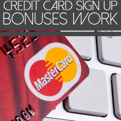This Is How Credit Card Sign Up Bonuses Work
