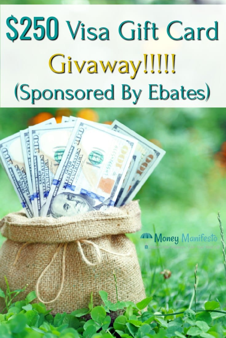 250 dollar visa gift card giveaway sponsored by ebates above bag with one hundred dollar bills sitting on green clovers