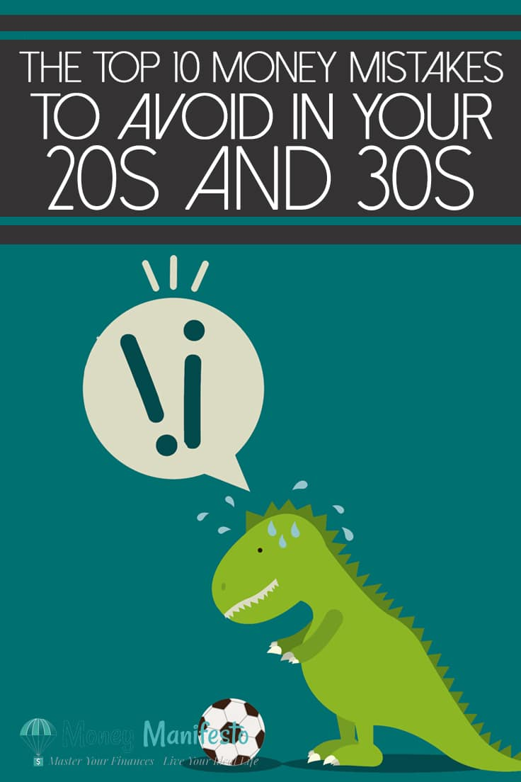 top 10 money mistakes to avoid in your 20s and 30s above t-rex dinosaur kicking a soccer ball on teal background