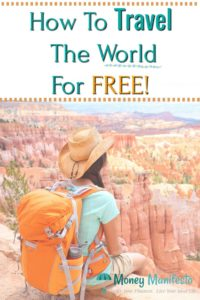 how to travel the world for free above woman with backpack and hat sitting on cliff edge