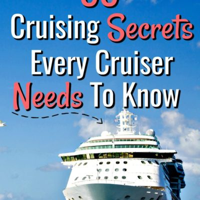 55 Cruising Secrets Every Cruiser Needs To Know