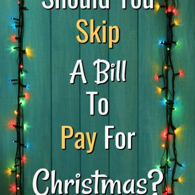 Should You Skip A Debt Payment For The Holidays?