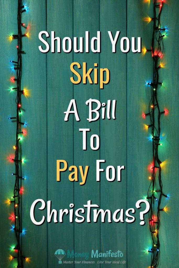 should you skip a bill to pay for Christmas over a green wood background surrounded by Christmas lights