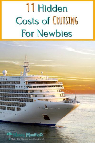 11 hidden costs of cruising for newbies above large cruise ship sailing through water at sunset