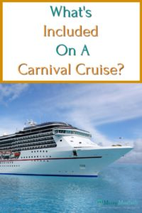 what's included on a carnival cruise above a picture of a cruise ship in water