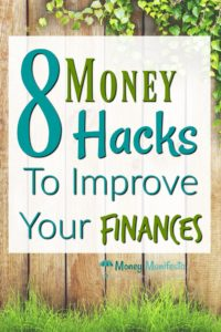 8 money hacks to improve your finances in front of a wood fence with green grass below and ivy growing on top