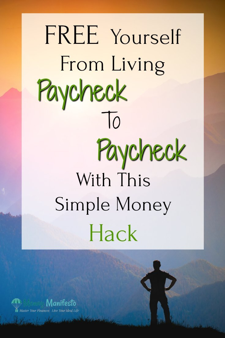 1 Money Hack To Stop Living Paycheck To Paycheck | Money Manifesto