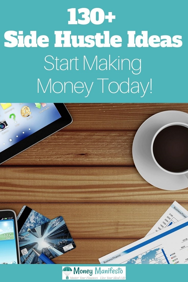 130 plus side hustle ideas start making money today above desk with coffee and ipad